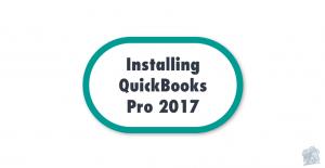 Installing QuickBooks Pro 2017